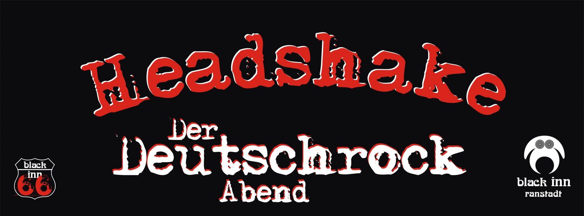 Headshake - Der Deutschrock Abend , Black Inn